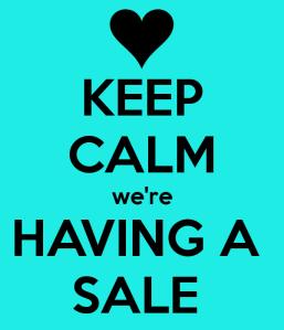 keep-calm-were-having-a-sale--2